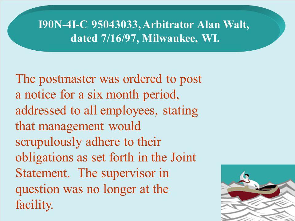 I90N-4I-C 95043033, Arbitrator Alan Walt,