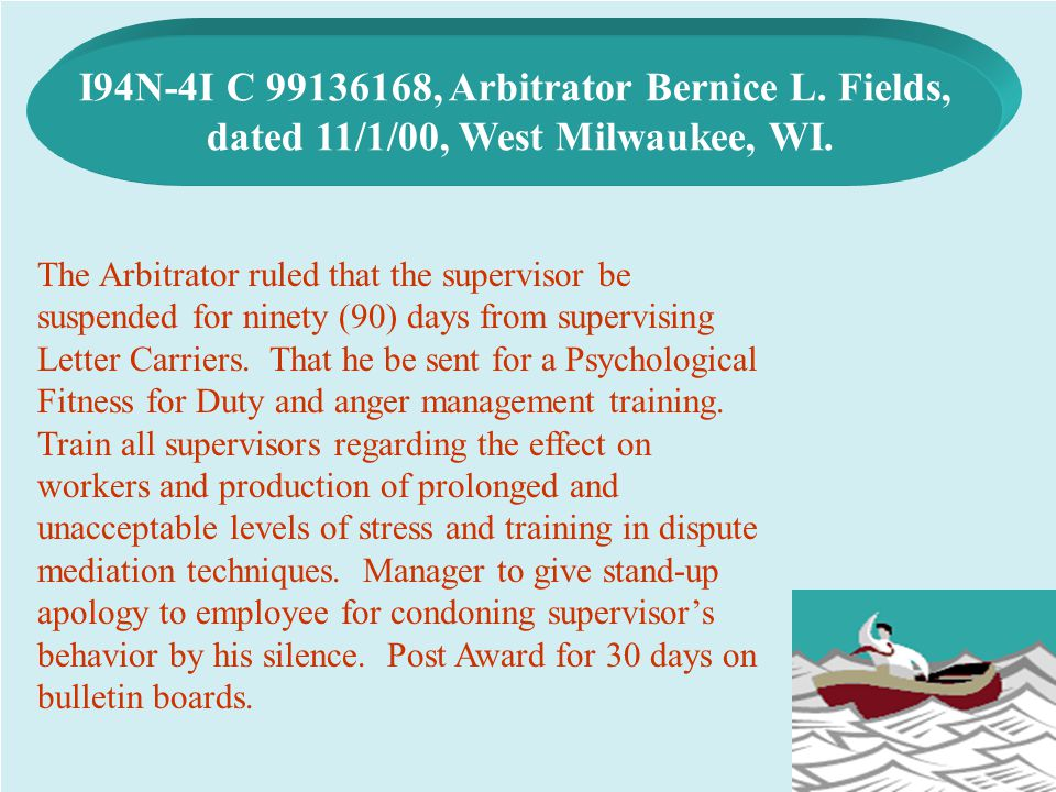 I94N-4I C 99136168, Arbitrator Bernice L. Fields,