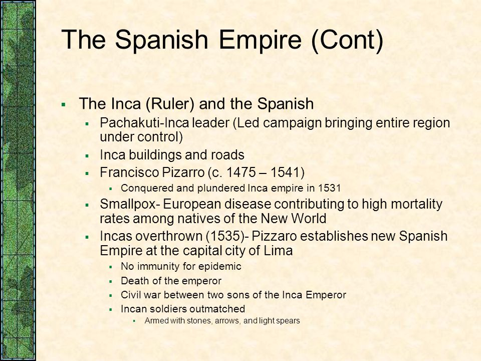 The Spanish Empire (Cont)