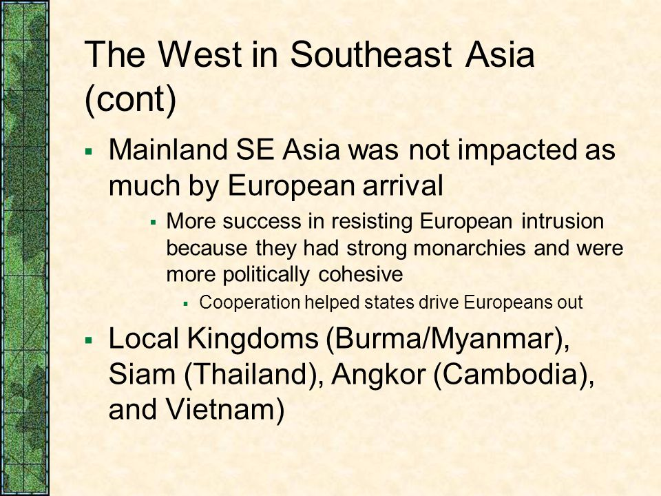 The West in Southeast Asia (cont)