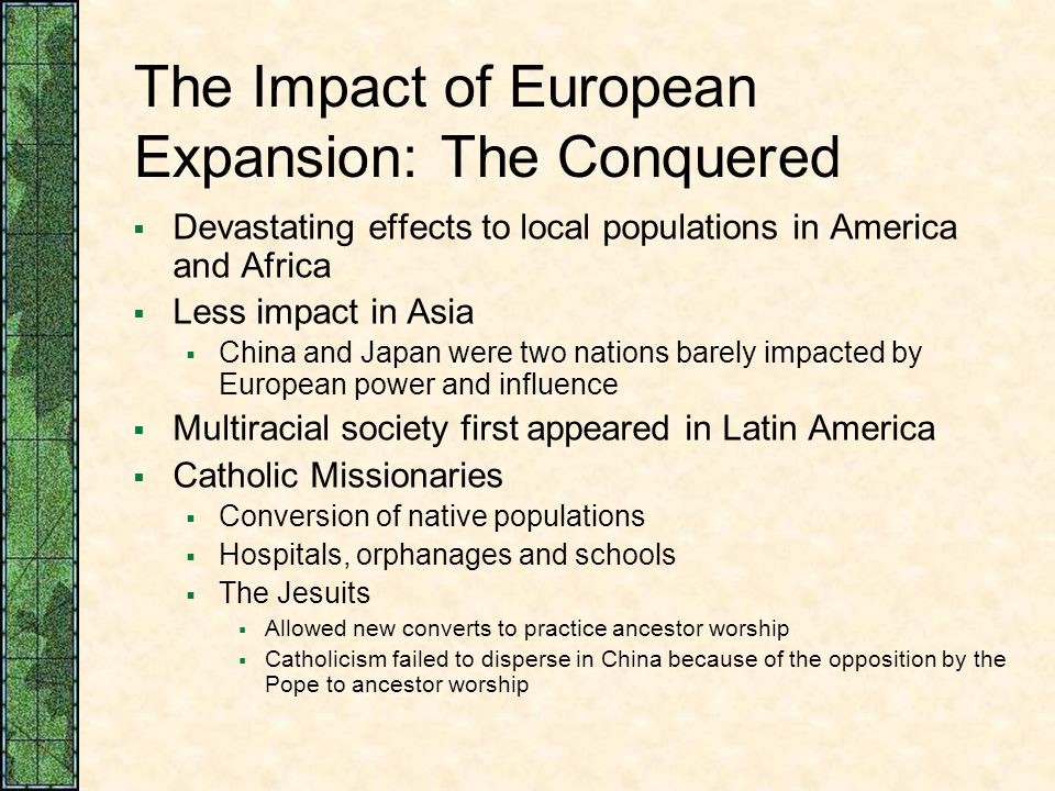 The Impact of European Expansion: The Conquered