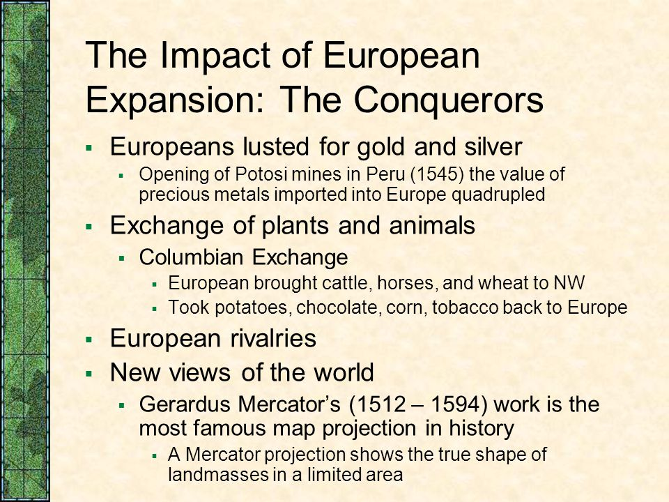 The Impact of European Expansion: The Conquerors