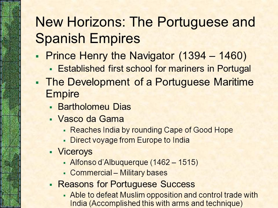New Horizons: The Portuguese and Spanish Empires
