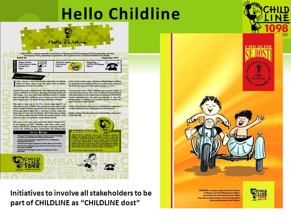 Hello Childline Initiatives to involve all stakeholders to be part of CHILDLINE as CHILDLINE dost