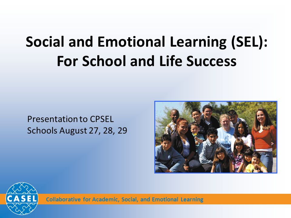 Social and Emotional Learning (SEL): For School and Life Success