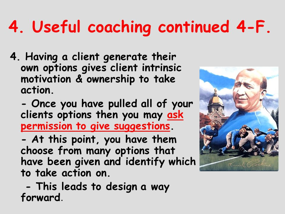4. Useful coaching continued 4-F.