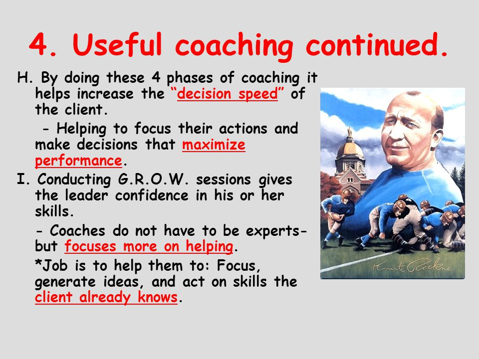 4. Useful coaching continued.