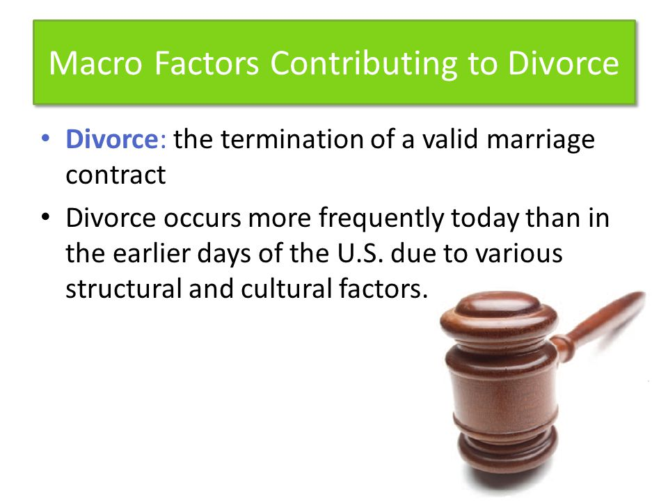 Macro Factors Contributing to Divorce