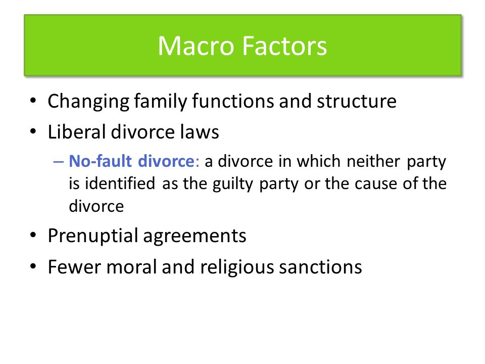 Macro Factors Changing family functions and structure