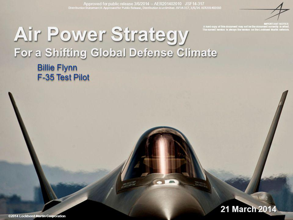 Air Power Strategy For a Shifting Global Defense Climate Billie Flynn