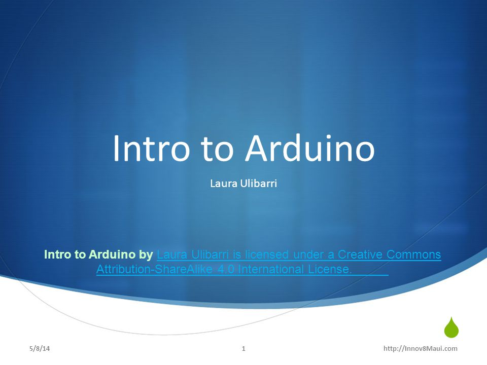 Intro to Arduino Laura Ulibarri