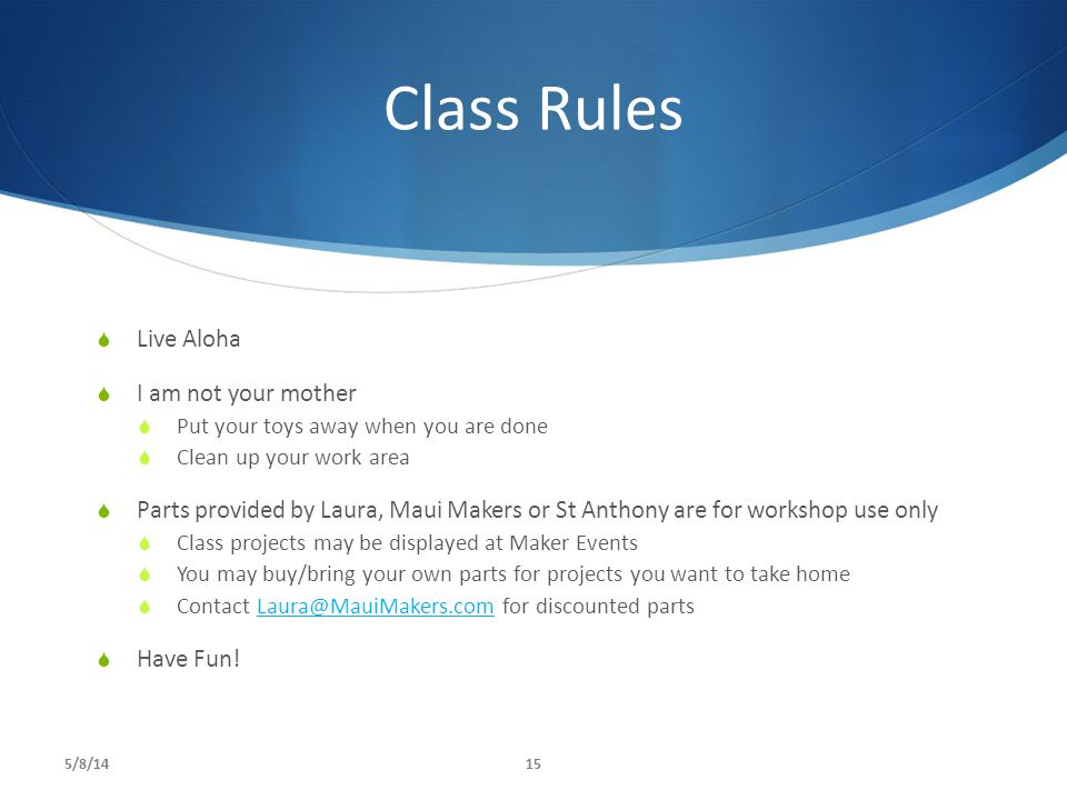Class Rules Live Aloha I am not your mother