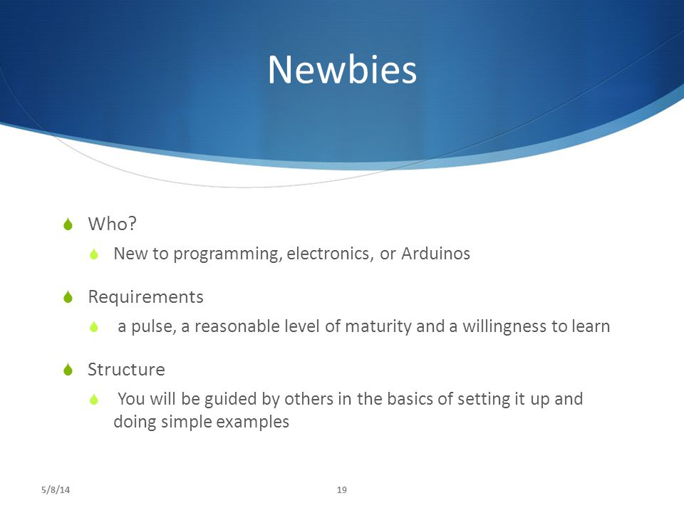 Newbies Who Requirements Structure