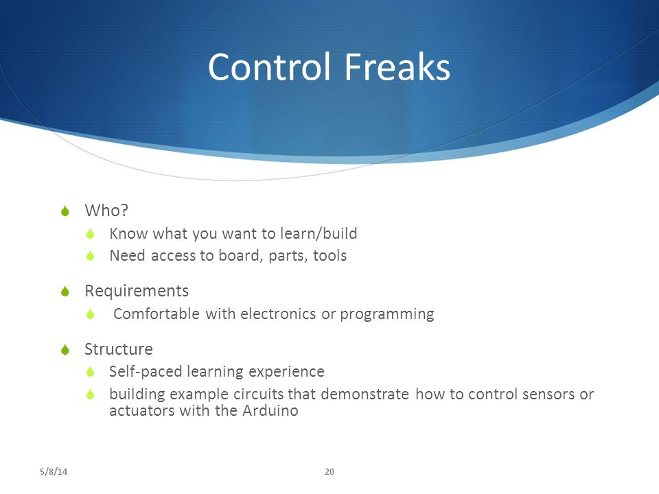 Control Freaks Who Requirements Structure