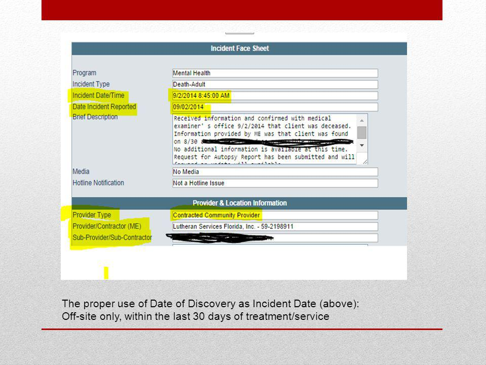 The proper use of Date of Discovery as Incident Date (above):