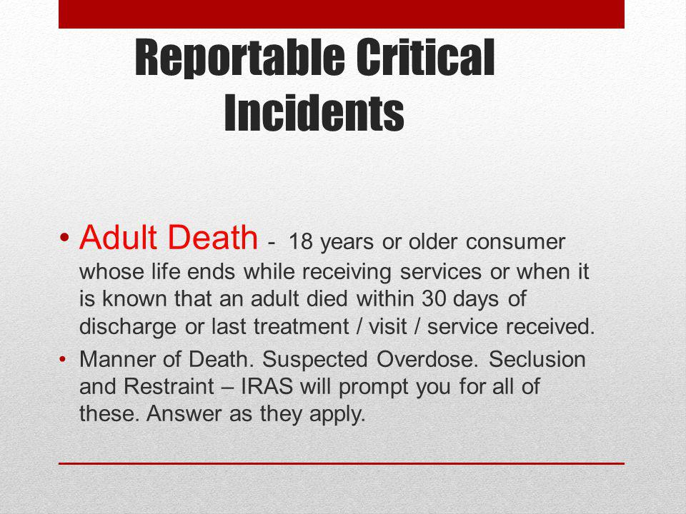 Reportable Critical Incidents