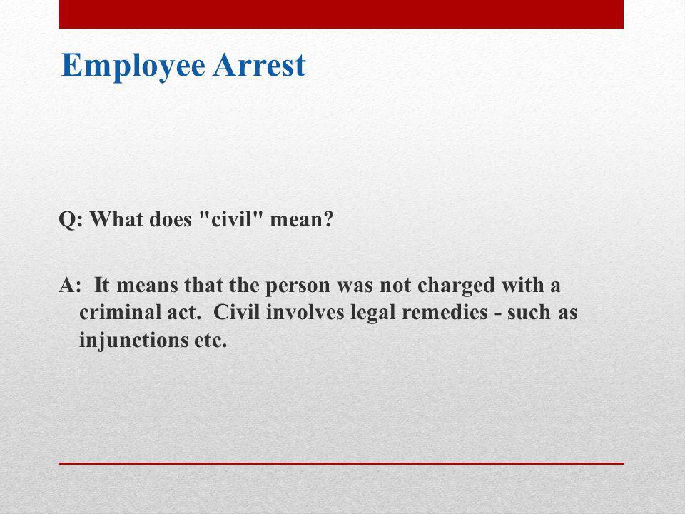 Employee Arrest