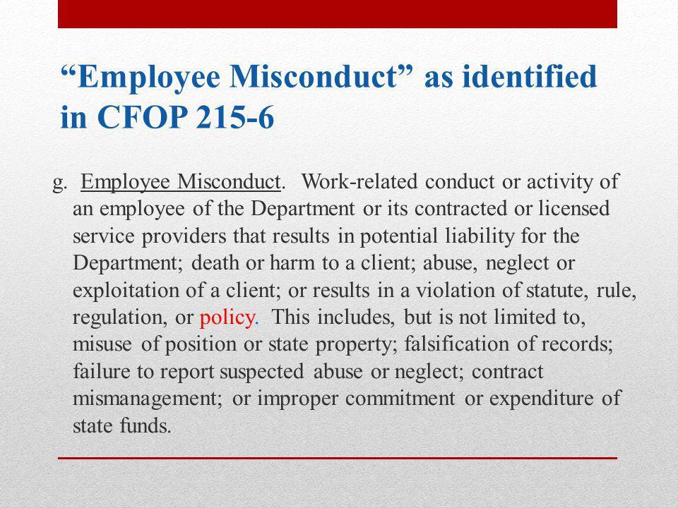 Employee Misconduct as identified in CFOP 215-6