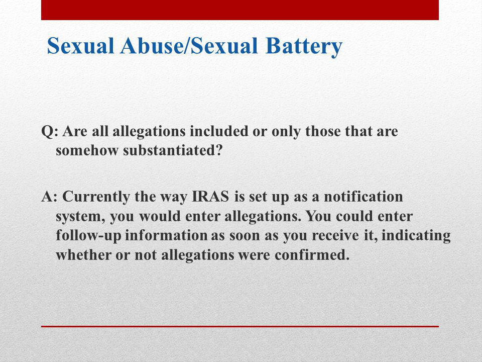 Sexual Abuse/Sexual Battery