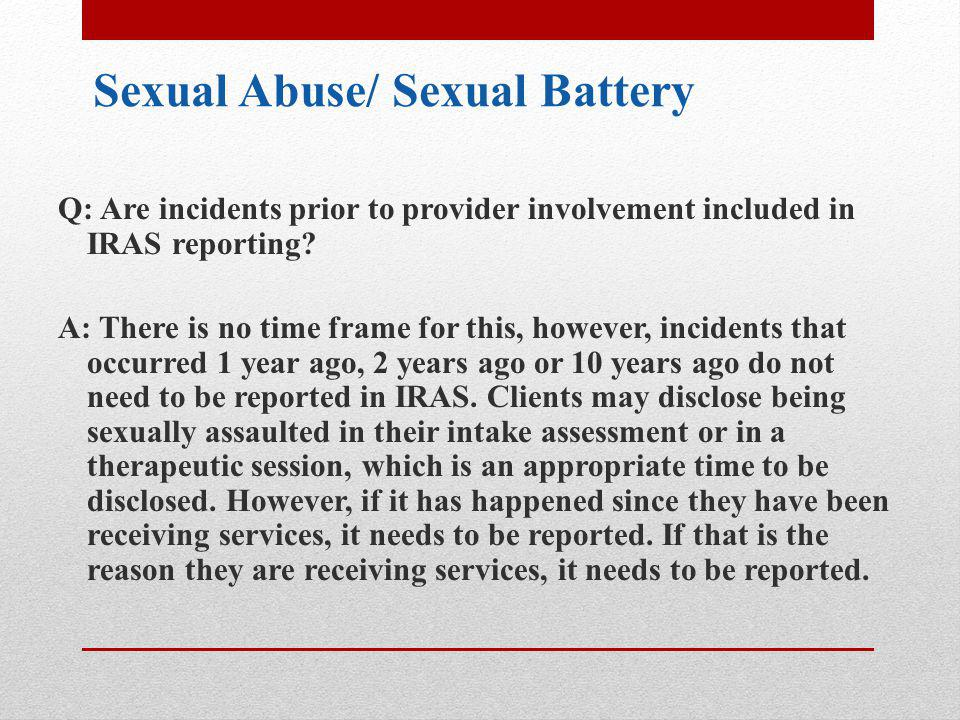 Sexual Abuse/ Sexual Battery