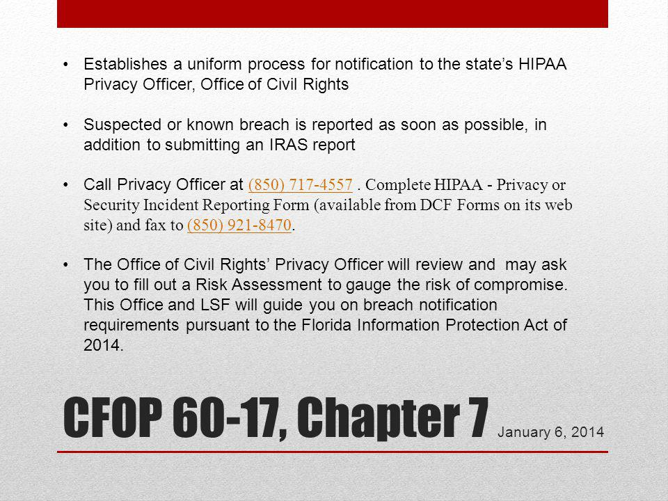 Establishes a uniform process for notification to the state's HIPAA Privacy Officer, Office of Civil Rights