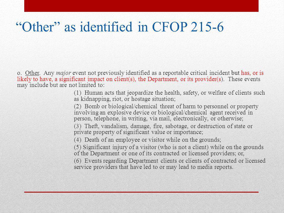 Other as identified in CFOP 215-6