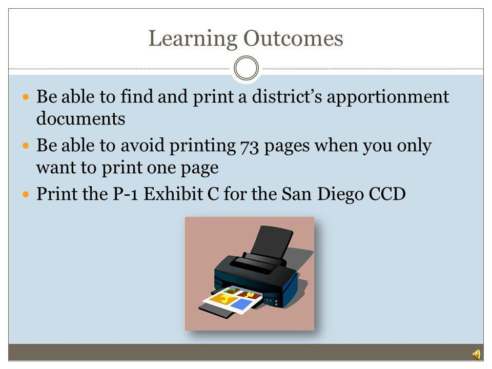 Learning Outcomes Be able to find and print a district's apportionment documents.
