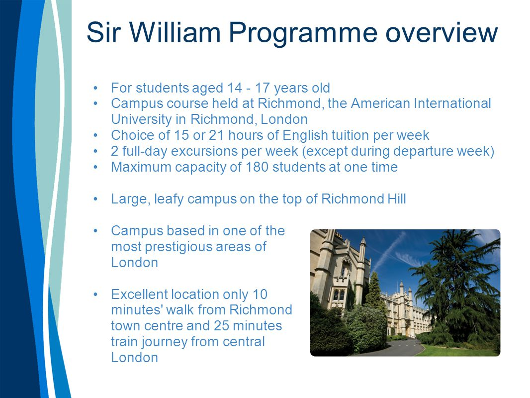 Sir William Programme overview