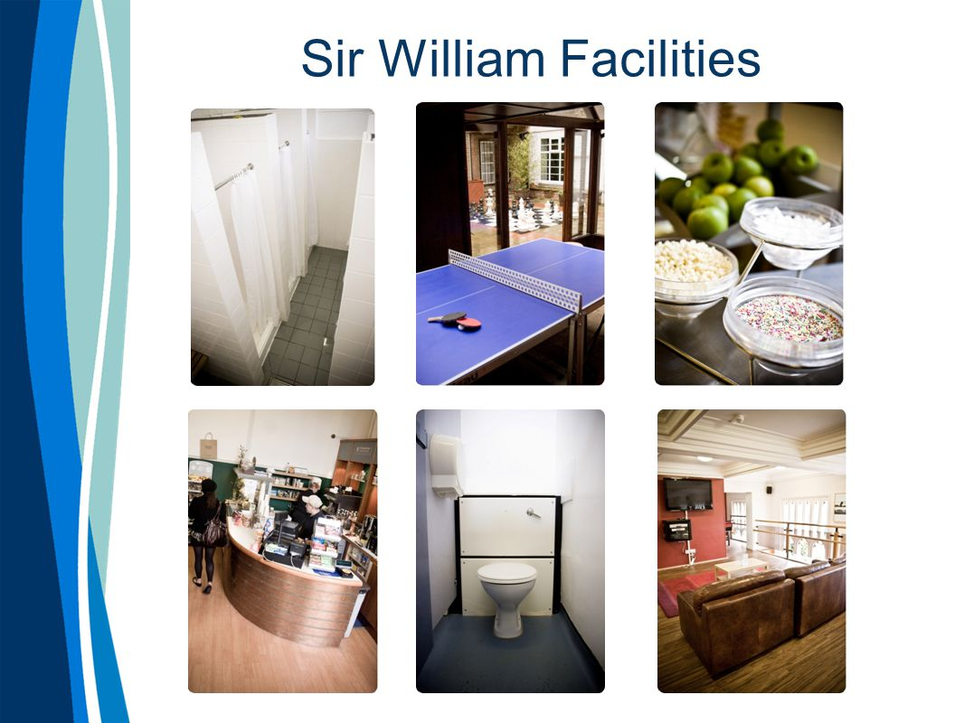 Sir William Facilities