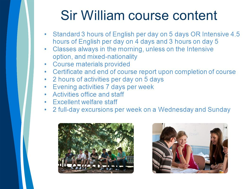 Sir William course content