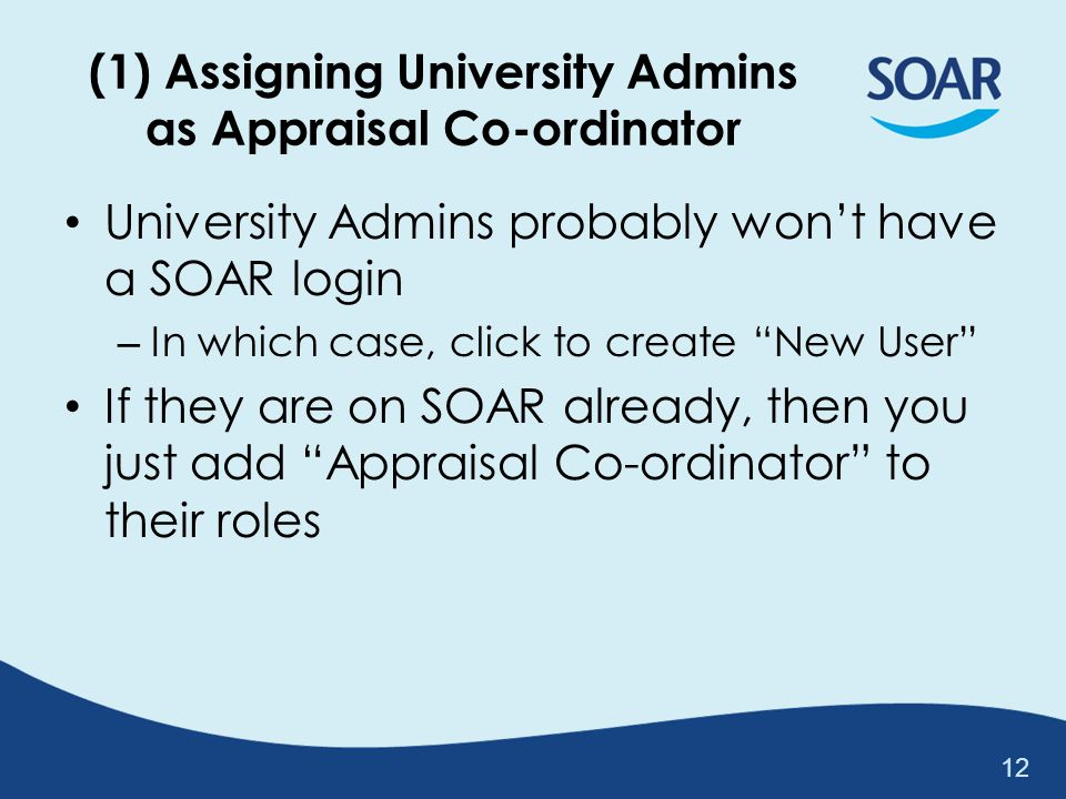 (1) Assigning University Admins as Appraisal Co-ordinator
