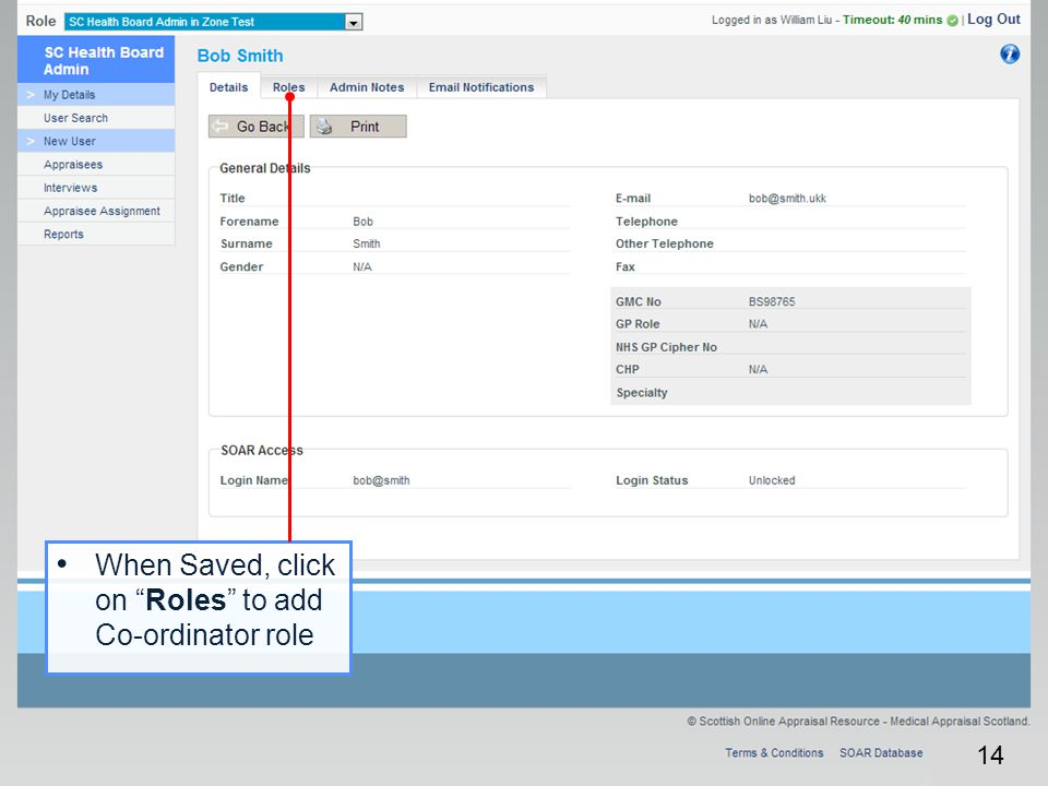 When Saved, click on Roles to add Co-ordinator role
