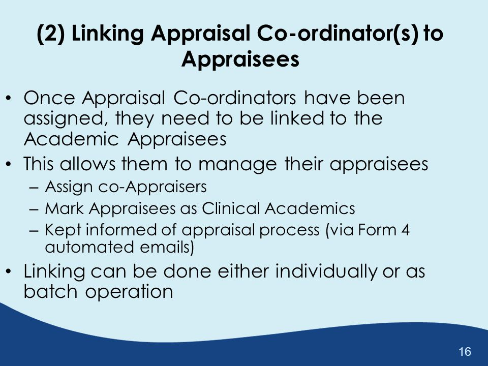 (2) Linking Appraisal Co-ordinator(s) to Appraisees
