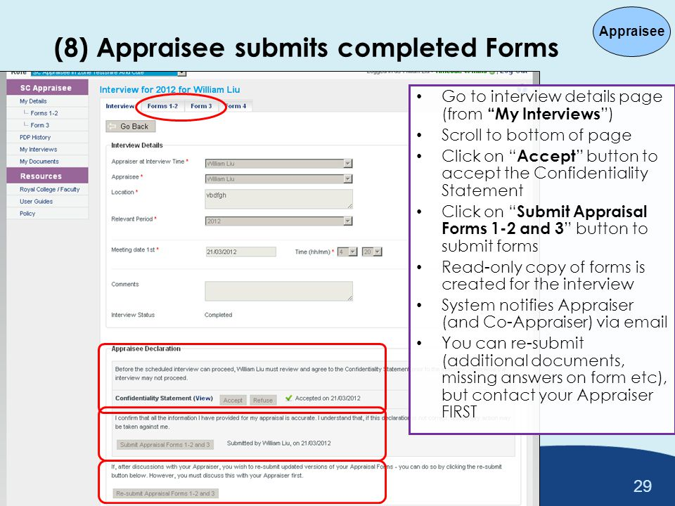 (8) Appraisee submits completed Forms