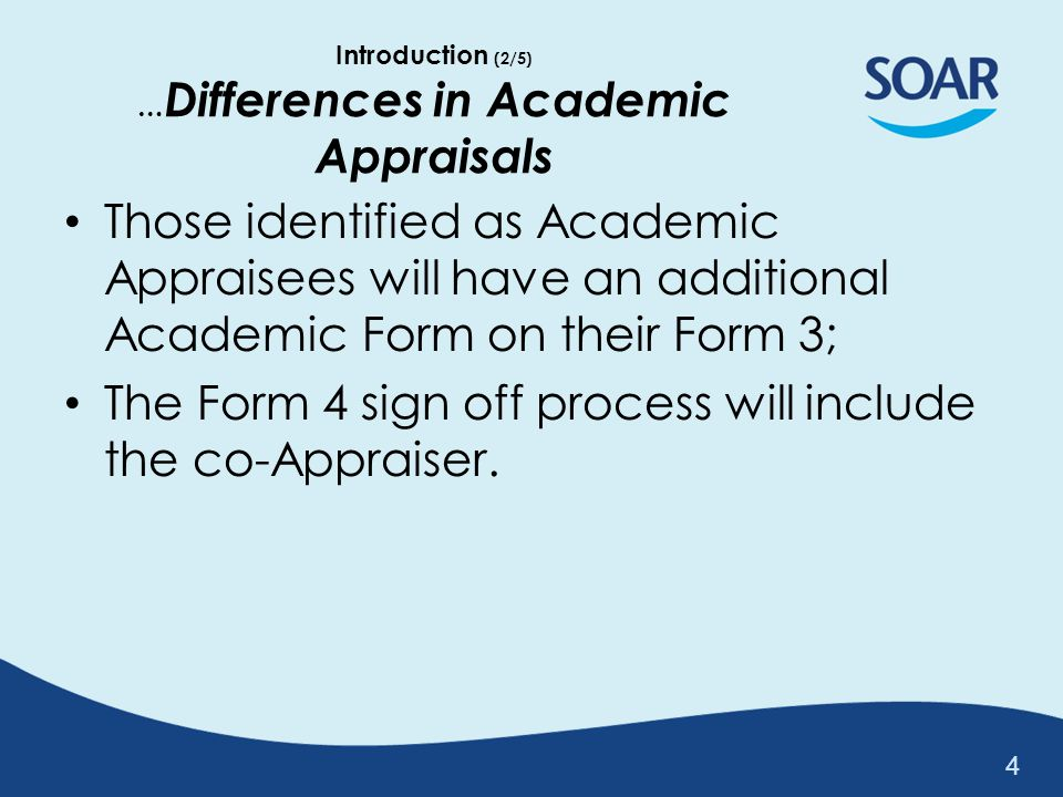 Introduction (2/5) …Differences in Academic Appraisals