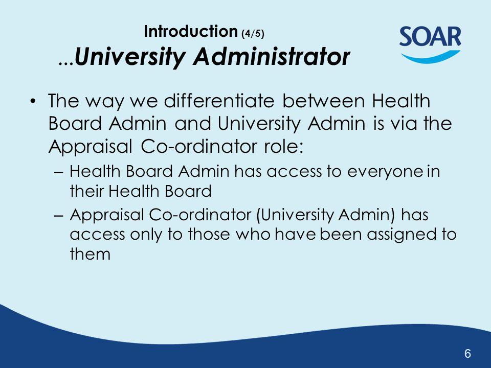 Introduction (4/5) …University Administrator