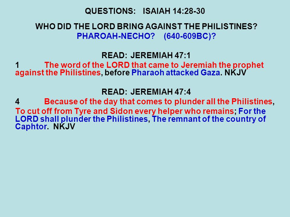 WHO DID THE LORD BRING AGAINST THE PHILISTINES