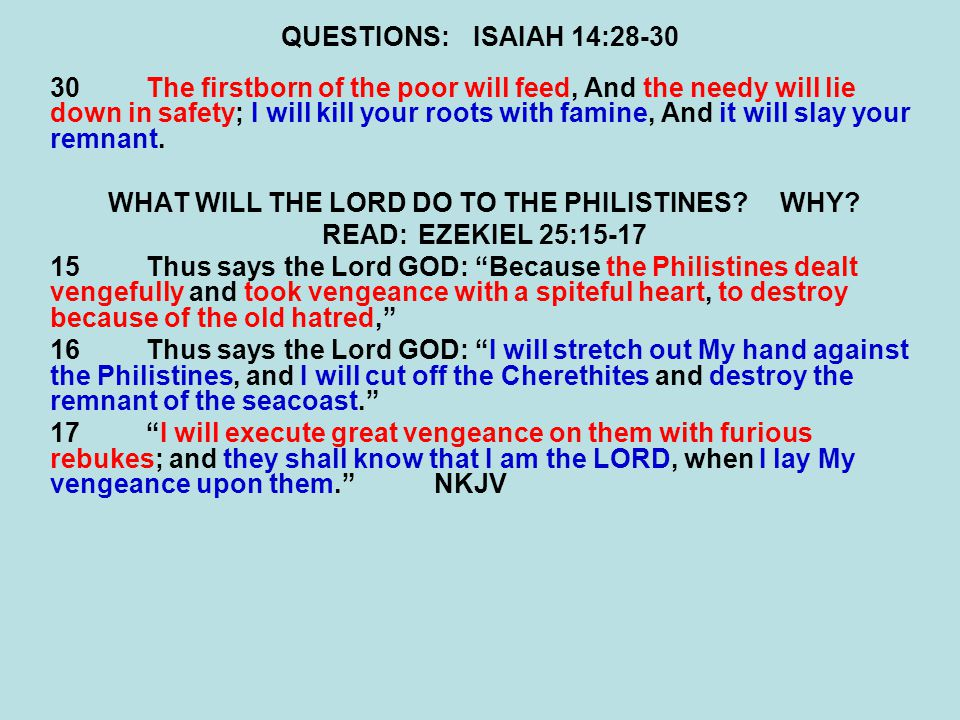 WHAT WILL THE LORD DO TO THE PHILISTINES WHY