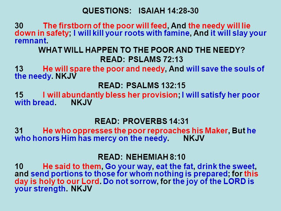WHAT WILL HAPPEN TO THE POOR AND THE NEEDY