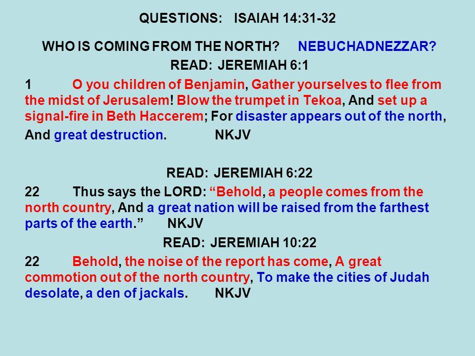 WHO IS COMING FROM THE NORTH NEBUCHADNEZZAR
