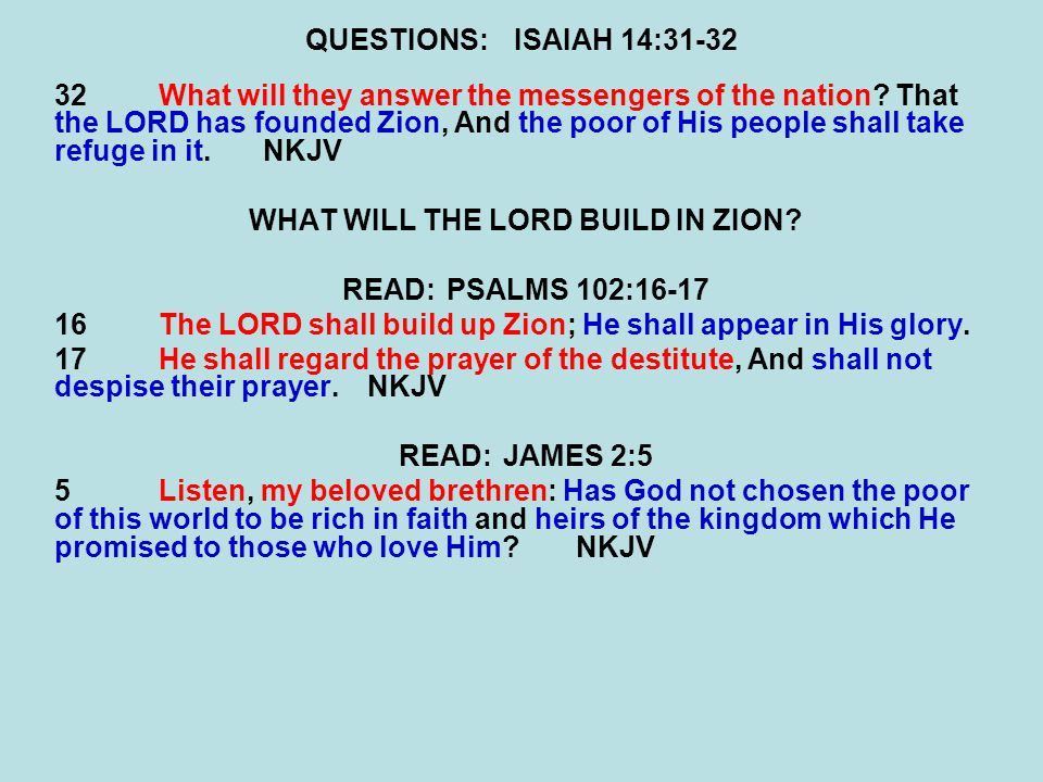WHAT WILL THE LORD BUILD IN ZION