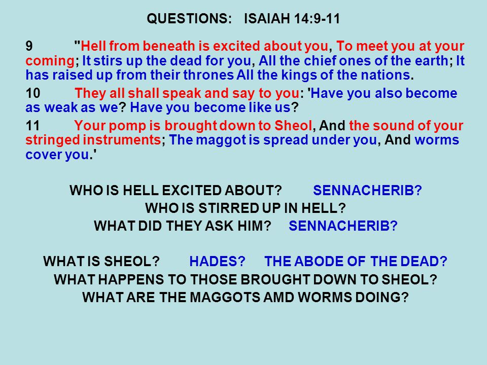 WHO IS HELL EXCITED ABOUT SENNACHERIB WHO IS STIRRED UP IN HELL