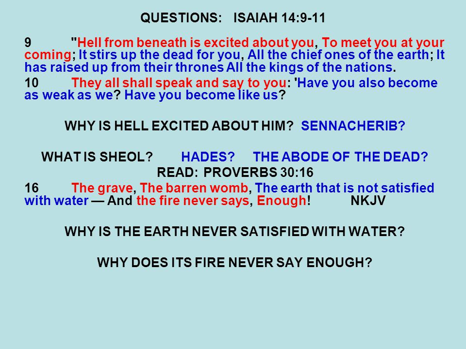 WHY IS HELL EXCITED ABOUT HIM SENNACHERIB