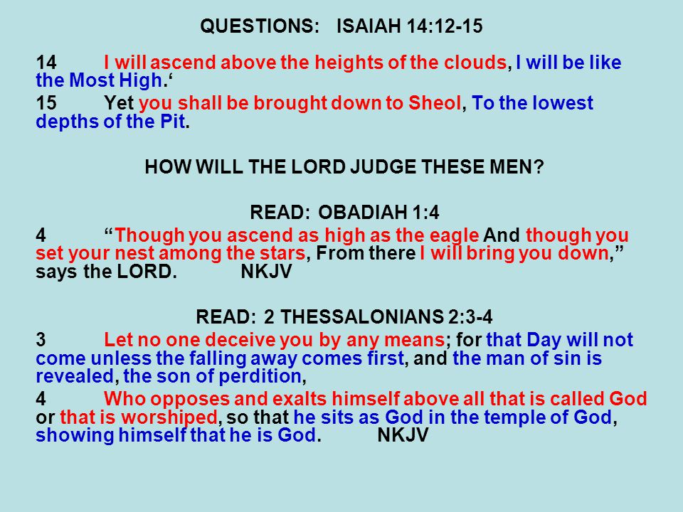 HOW WILL THE LORD JUDGE THESE MEN READ: 2 THESSALONIANS 2:3-4