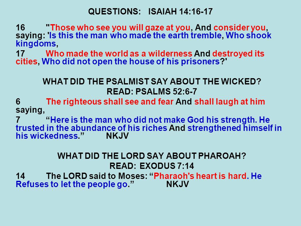 WHAT DID THE PSALMIST SAY ABOUT THE WICKED READ: PSALMS 52:6-7