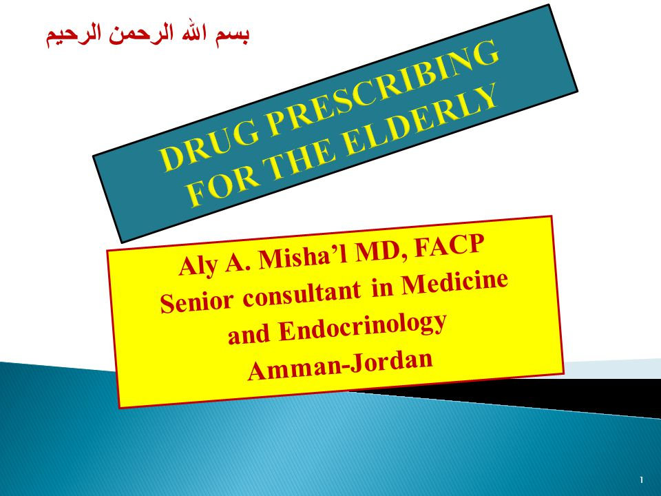DRUG PRESCRIBING FOR THE ELDERLY