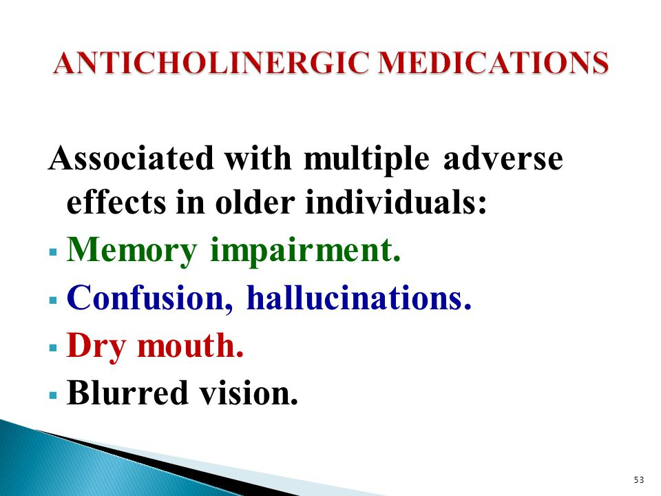 ANTICHOLINERGIC MEDICATIONS
