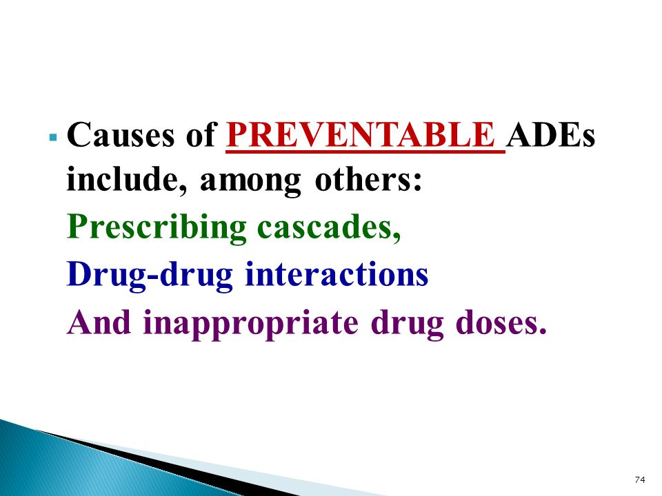 Causes of PREVENTABLE ADEs include, among others: