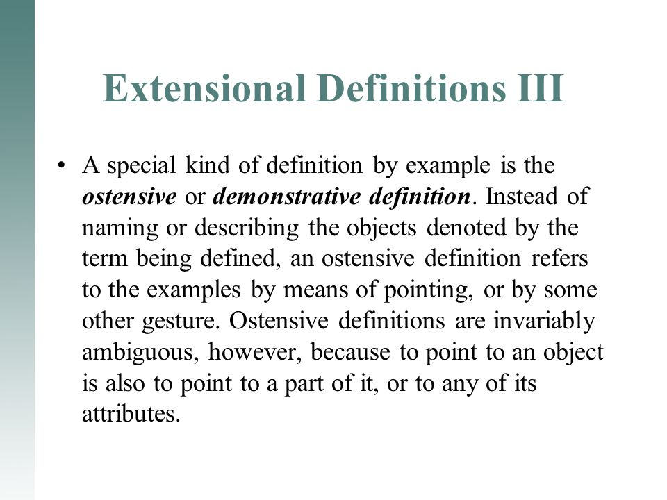 Extensional Definitions III