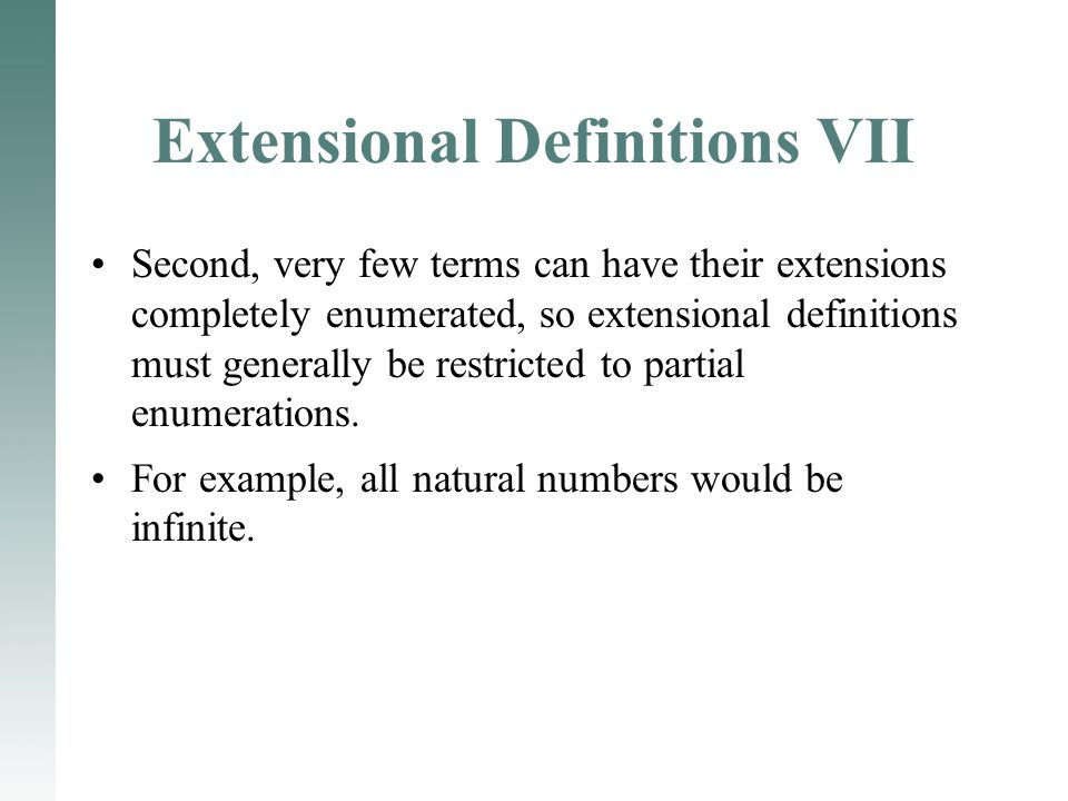 Extensional Definitions VII